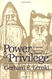 Power and Privilege: A Theory of Social Stratification learn more