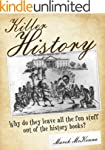 Killer History: Why do they leave all...