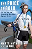 img - for The Price of Gold: The Toll and Triumph of One Man's Olympic Dream book / textbook / text book
