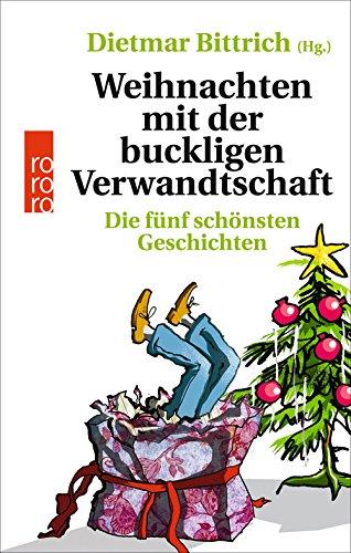 Weihnachten mit der buckligen Verwandtschaft: Die fünf schönsten Geschichten das Buch von  - Preise vergleichen & online bestellen