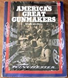 img - for America's great gunmakers (Shooter's Bible) book / textbook / text book