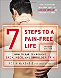 img - for 7 Steps to a Pain-Free Life: How to Rapidly Relieve Back, Neck, and Shoulder Pain book / textbook / text book
