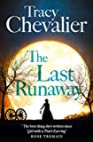 The Last Runaway (0007481683) by Chevalier, Tracy