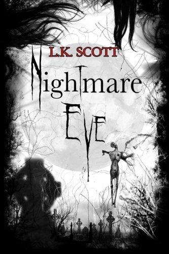 Book: Nightmare Eve by L.K. Scott