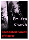 Enchanted Forest of Horror (A Short Story)