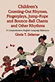 img - for By Gloria T. Delamar - Children's Counting-Out Rhymes, Fingerplays, Jump-Rope and Bounce (2006-09-12) [Paperback] book / textbook / text book