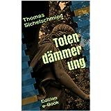 """Totend�mmerungvon """"Thomas Sichelschmied"""""""