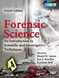 img - for Forensic Science: An Introduction to Scientific and Investigative Techniques, Fourth Edition book / textbook / text book