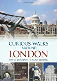 David Brandon Curious Walks Around London