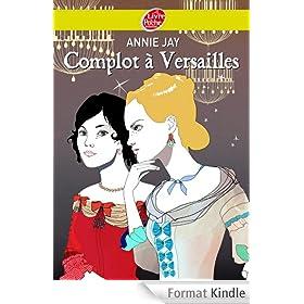 Complot � Versailles (Historique t. 478)