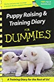 img - for Puppy Raising & Training Diary for Dummies book / textbook / text book