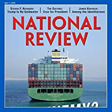 National Review - April 11, 2016 Periodical by  National Review Narrated by Mark Ashby