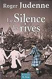 """Afficher """"Le Silence des rives"""""""