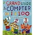Le grand livre � compter de 1 � 100