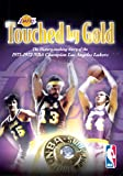 Touched by Gold: The History-Making Story of the 1971-1972 NBA Champion Los Angeles Lakers
