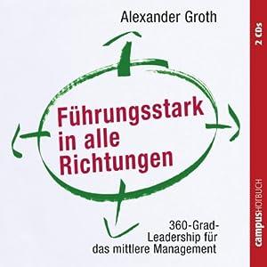 Führungsstark in alle Richtungen Hörbuch