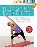 Restoring Flexibility: A Gentle Yoga-...