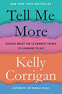 Book Cover: Tell Me More: And 11 Other Important Things I'm Learning to Say