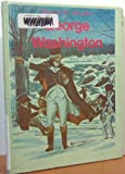 George Washington, (Heroes of the Revolution) (0516046543) by Lee, Susan