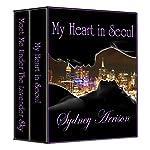 My Heart In Seoul Boxed Set | Sydney Arrison