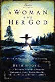A Woman and Her God: Life-Enriching Messages (Extraordinary Women)
