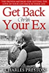 Get Back With Your Ex: The Proven Met...