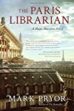 img - for The Paris Librarian: A Hugo Marston Novel (Hugo Marston Novels) book / textbook / text book