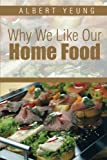 img - for Why We Like Our Home Food book / textbook / text book