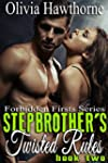 Stepbrother's Twisted Rules: Forbidde...