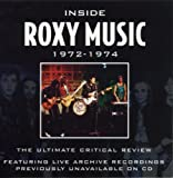 Inside Roxy Music: 1972-1974 Roxy Music