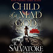 Child of a Mad God: The Coven, Book 1   [R. A. Salvatore]