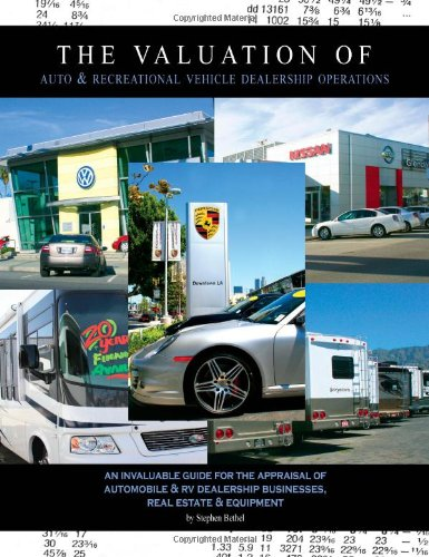The Valuation of Auto & Recreational Vehicle Dealership Operations : An Invaluable Guide for the Appraisal of Auto/RV Dealership Businesses, Real Estate and Equipment (Rv Dealerships compare prices)