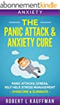 Anxiety: The Panic Attack & Anxiety C...