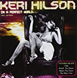 In a Perfect World -New- Keri Hilson