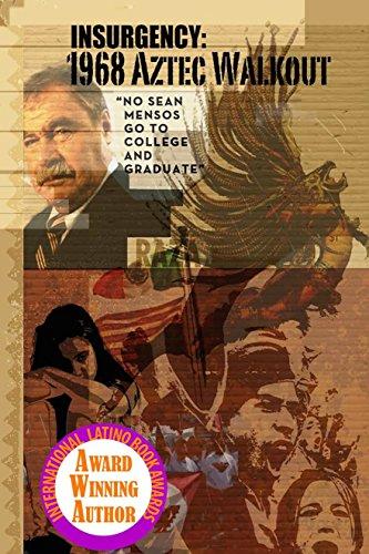 Insurgency: 1968 Aztec Walkout PDF