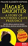 img - for Hagar's Daughter: A Story of Southern Caste Prejudice book / textbook / text book