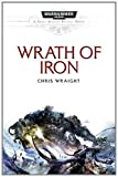 Chris Wraight Wrath of Iron (Space Marine Battles)