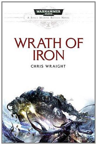 Wrath of Iron. Chris Wraight