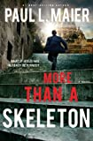More than a Skeleton (1401687148) by Maier, Paul L.