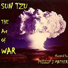The Art of War Audiobook by Sun Tzu Narrated by Phillip J Mather