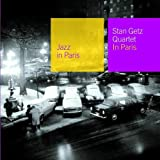 echange, troc Stan Getz Quartet - In Paris