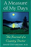 img - for By David Loxterkamp A Measure of My Days: The Journal of a Country Doctor [Paperback] book / textbook / text book