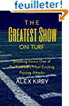 The Greatest Show on Turf: Breaking D...