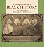 A Journey into 366 Days of Black History 2012 Calendar (0764957848) by Library of Congress
