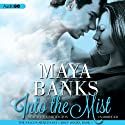 Into the Mist: Falcon Mercenary Group, Book 1 Audiobook by Maya Banks Narrated by Nia Partington