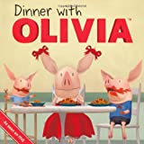 Dinner with Olivia (Olivia TV)by Emily Sollinger