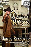 img - for Outlaw Ranger (Volume 1) book / textbook / text book