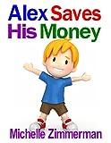 Alex Saves His Money