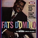 The Imperial Singles Vol.3 1956-1958by Fats Domino