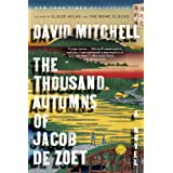 The Thousand Autumns of Jacob de Zoet: A Novel ~ David Mitchell